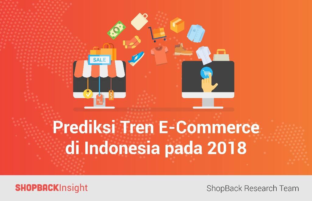 Prediksi Tren E-Commerce di Indonesia pada 2018